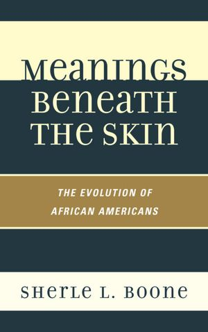 Meaning Beneath the Skin Sherle L. Boone
