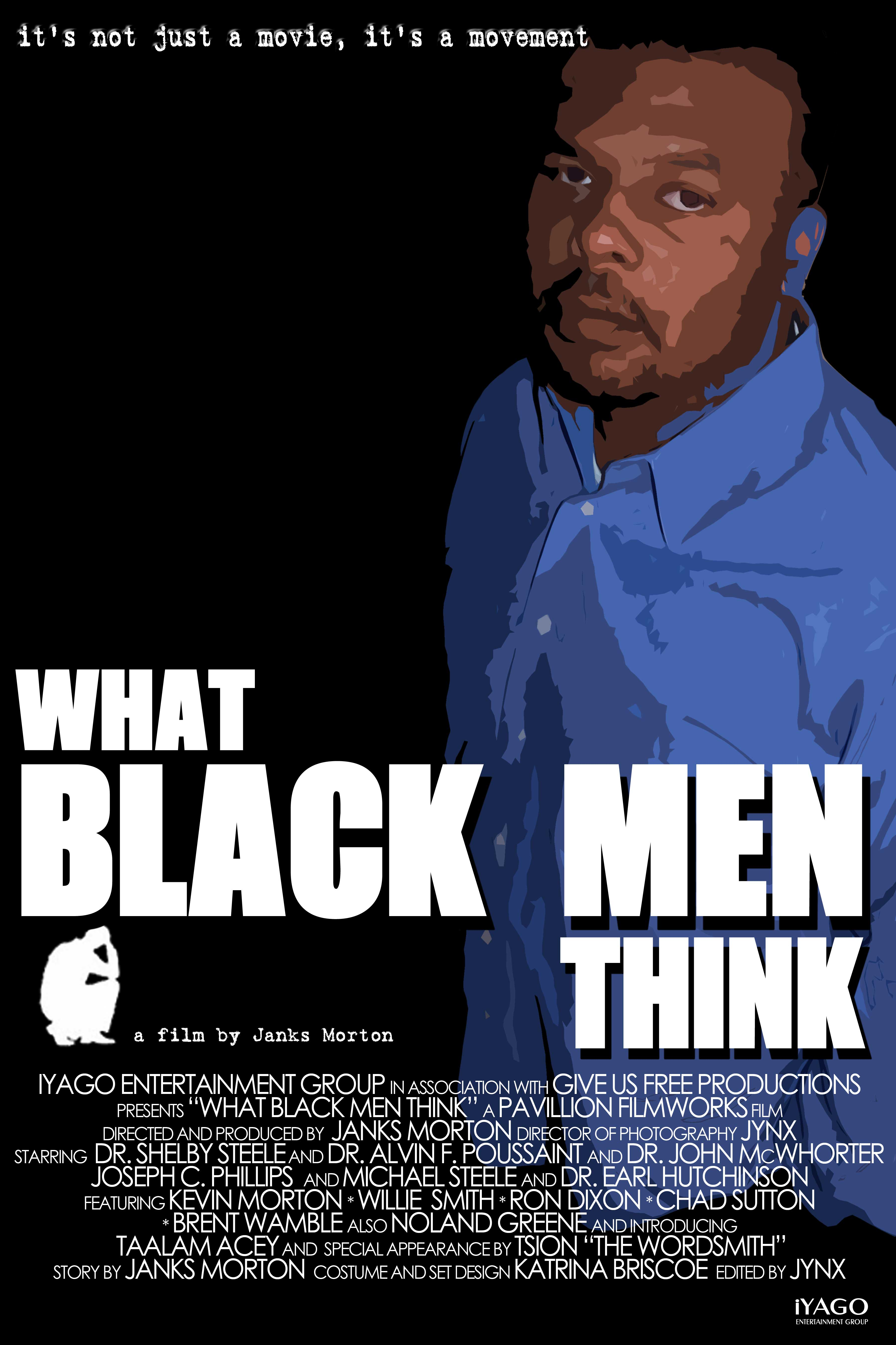 What Black Men Think documentary Janks Morgan